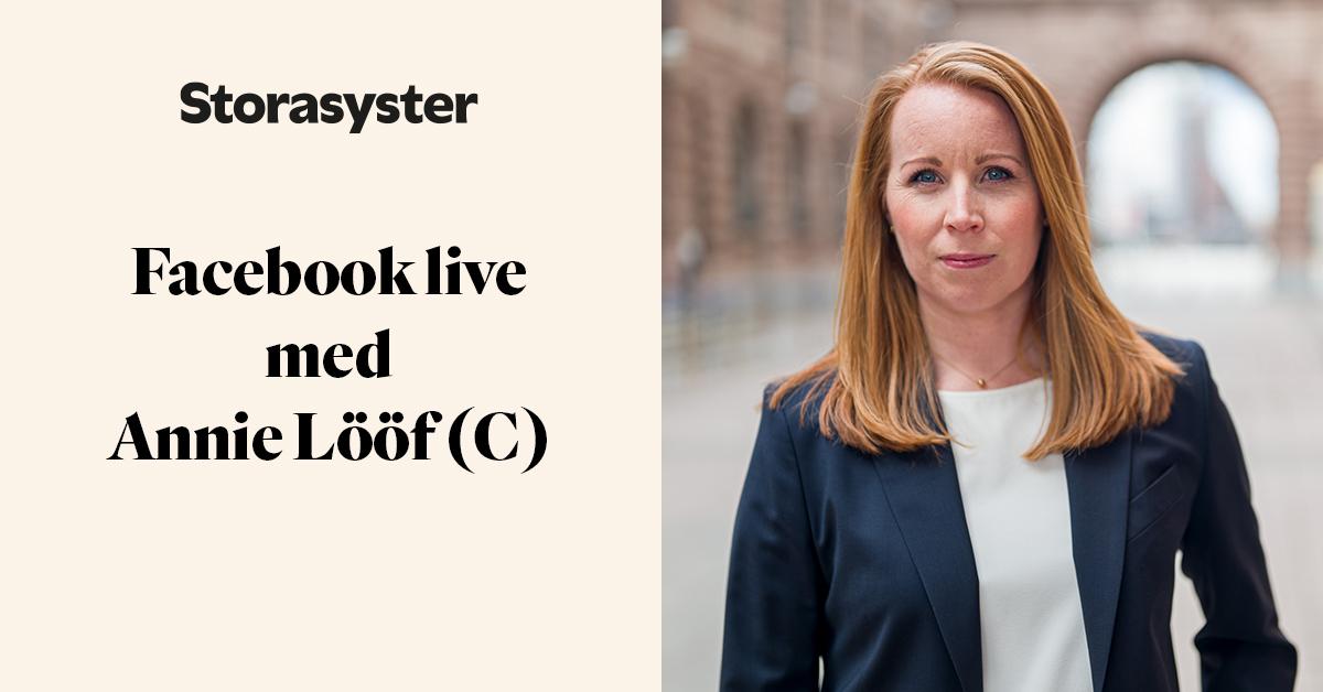 Bild på Annie Lööf och ruta med texten Facebook live med Annie Lööf (C)